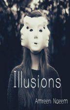 Illusions by DarkPhoenix4