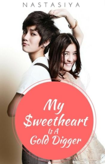 My Sweetheart Is A Gold Digger (Lesbian Story)