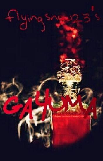 Gayuma ( Completed)