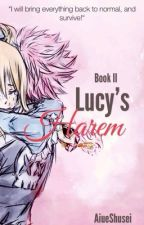 Lucy's Harem: Book II (Editing) by AiueShusei