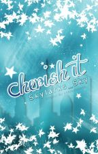 Cherish It by Skylarks_Sky