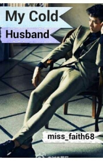 My Cold Husband [ COMPLETE exo Kris Fanfiction ]