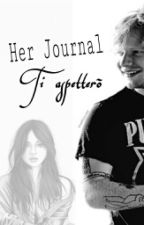 Her Journal ~ [E. S.] by AnnaWandererLove