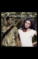 I Remember You by yamskagskenmaakaashi
