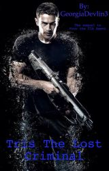 Tris The Lost Criminal (Sequel to Four The CIA Agent) by GeorgiaDevlin3