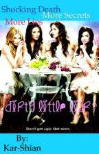 Dirty Little Liars by Kar-Shian