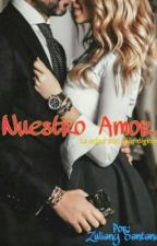 Nuestro Amor ♡ by Poqajontaz