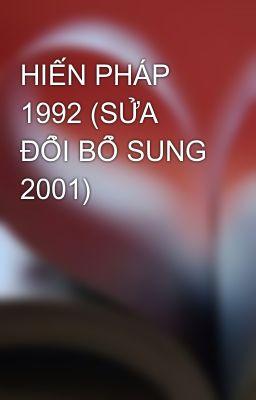 HIẾN PHÁP 1992 (SỬA ĐỔI BỔ SUNG 2001)