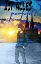Ist alles perfekt? || Germanletsplay || by _MaKaTo_