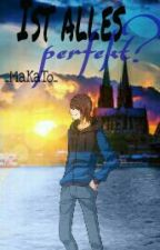 Ist alles perfekt? || Germanletsplay || by _MaKaTo_