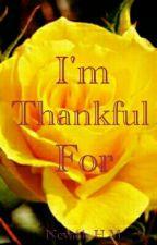I'm Thankful For *Complete* by VANITYstarrSIXX