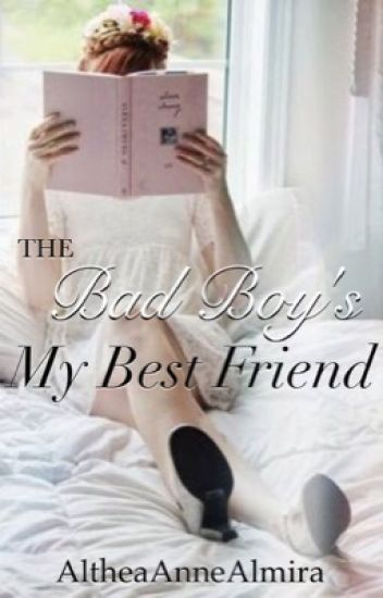 The Bad Boy's My Best Friend