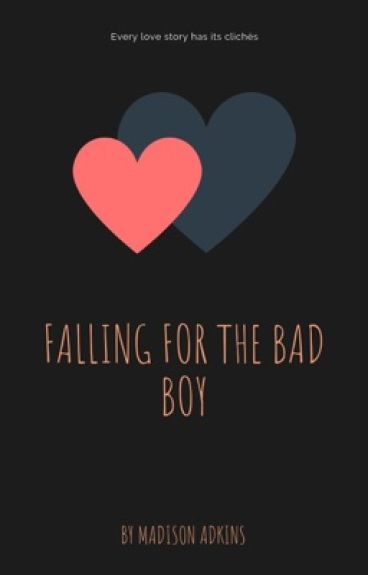 Falling for the bad boy