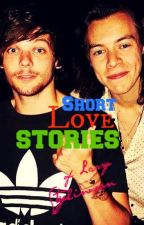 Short Love Stories {of Larry Stylinson} by CallMeAShipper