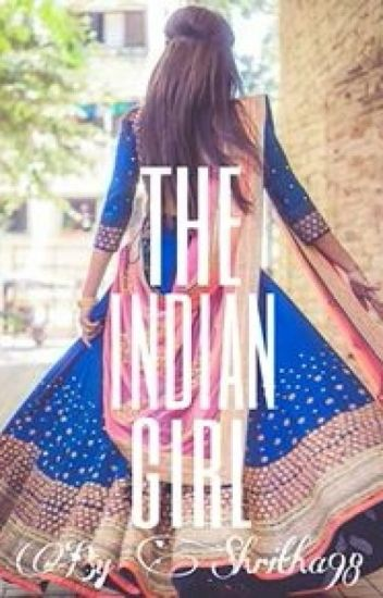The Indian Girl (Editing)