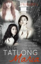 Ang Tatlong Maria (On-going) by -Winwin-