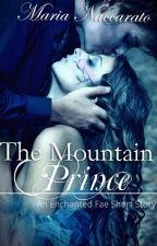 The Mountain Prince by KieranAndAlice
