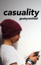 casuality ; cth by geekymichael
