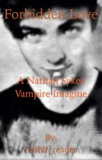 Forbidden Love ~ A Nathan Sykes Imagine by rabbit_reader