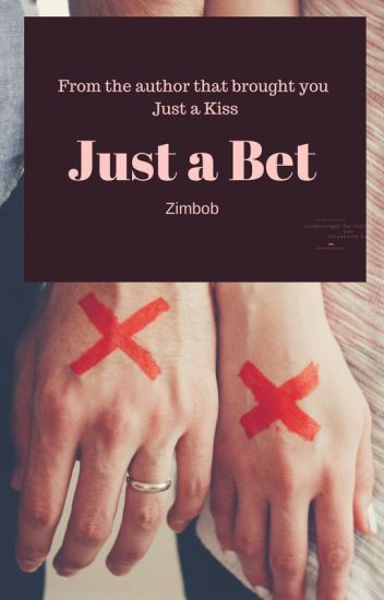 Just a Bet