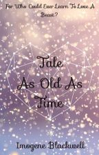 Tale as Old as Time by ImperfectAngels