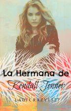 La hermana de Kendall Jenner by ladycrazy1327