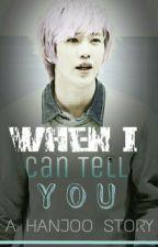 When I Can Tell You by leeminberliu