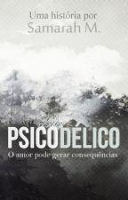 Psicodélico (HIATUS) by SamActivatur