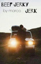 Beef Jerky Jerk by hematters_shematters