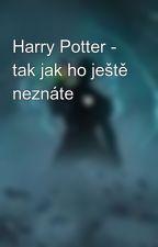 Harry Potter - tak jak ho ještě neznáte by Raphysal
