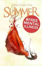Summer #FreeMentalIllness by stelliferous-
