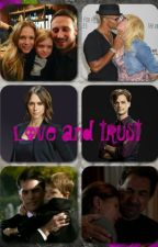 Love and trust *criminal minds fanfic* by ElkeOlding