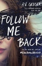Follow Me Back (A Teen Mystery / Thriller) by adam_and_jane