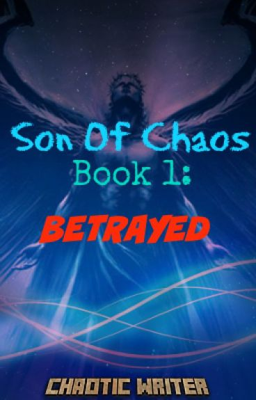 Son Of Chaos: Betrayed