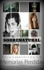 Sobrenatural: Memorias perdidas by Oskar_4