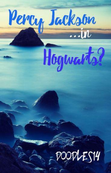 Percy Jackson...in Hogwarts?