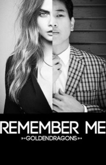 Remember Me || The Maze Runner  || Minho