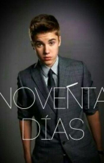 1. Noventa Dias (Justin & ____ HOT) Adaptada