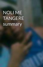 NOLI ME TANGERE summary by jhayyy