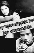 ~My apocalyptic love.~ (harry y tu) by zoombie01
