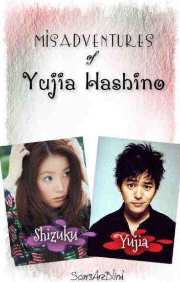 Misadventures of Yujia Hashino