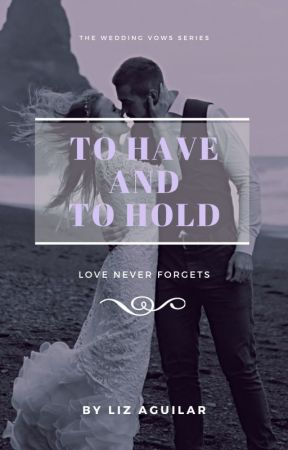 To Have and To Hold by bbcherrytomato