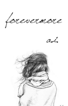forevermore || a.i. by shhain
