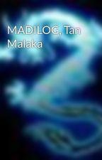 MADILOG, Tan Malaka by lentera