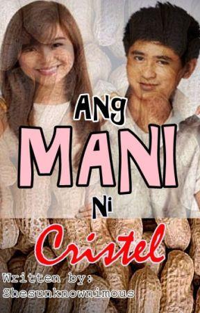 Ang mani ni Cristel (A short story) #Wattys2015 by Jollyjollyjoyyjoy