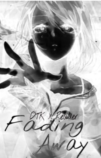 Fading Away [Death The Kid X Reader]