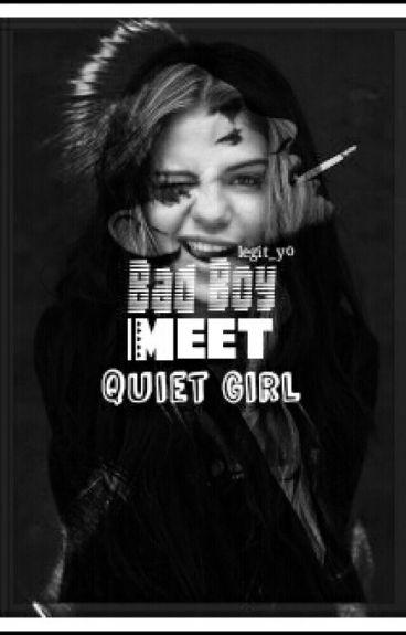 Bad Boy Meet Quiet Girl