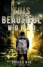 This Beautiful Yet Ugly World (boyxboy) ll Rewriting  by Mysty-Nyx