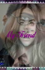 My Friend (Harry Potter Love Story) ~ Years 5-7~ by Ocean-Girl
