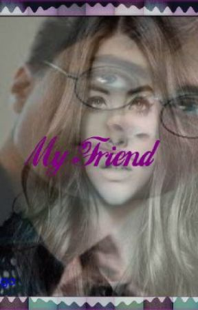 My Friend (Harry Potter Love Story) ~ Years 5-7~ - Chapter